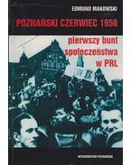 Poznanski czerwiec 1956 - Edmund Makowski