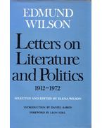Letters on Literature and Politics 1912-1972 - Edmund Wilson
