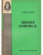 Ábrázoló geometria II. - Edőcs Ottó