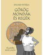 Görög mondák és regék - Eduard Petiska