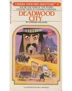 Deadwood City - Edward Packard