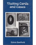 Visting Cards and Cases - Edwin Banfield
