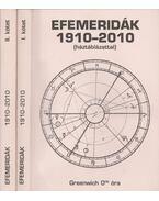 Efemeridák 1910-2010 I-II. - Bernd Röttger