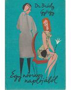 Egy nőorvos naplójából - Dr. Bródy György