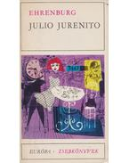 Julio Jurenito - Ehrenburg, Ilja
