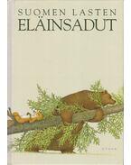 Elainsadut - Suomen lasten - Pirkko-Liisa Sorojegin