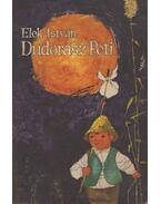 Dudorász Peti - Elek István