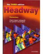 New Headway Elementary - Angol-magyar szójegyzék és nyelvtani összefoglaló - Elekes Katalin (szerk.)