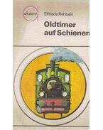 Oldtimer auf Schienen - Elfriede Rehbein