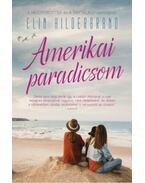Amerikai paradicsom - Elin Hilderbrand