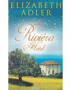 Riviéra Hotel - Elizabeth Adler