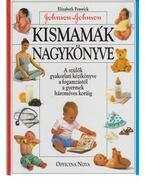 Kismamák nagykönyve - Elizabeth Fenwick