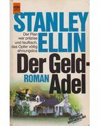 Der Geldadel - Ellin, Stanley
