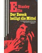 Der Zweck heiligt die Mittel - Ellin, Stanley