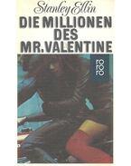 Die Millionen des Mr, Valentin - Ellin, Stanley