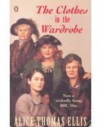 The Clothes in the Wardrobe - Ellis,Thomas Alice