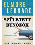 Született bűnözők - Elmore Leonard
