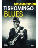 Tishomingo Blues - Elmore Leonard