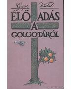 Élő adás a Golgotáról - Vidal, Gore