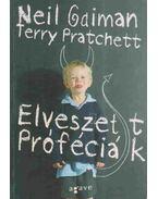 Elveszett próféciák - Neil Gaiman, Terry Pratchett
