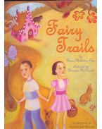 Fairy Trails – A Story Told in English and Spanish - ELYA, SUSAN MIDDLETON