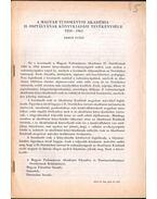 A Magyar Tudományos Akadémia II. osztályának könyvkiadási tevékenysége 1950-1965 - Ember Győző