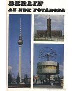 Berlin, az NDK fővárosa - Ember Mária