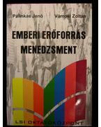 Emberi erőforrás menedzsment - Pálinkás Jenő, Vámosi Zoltán