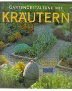 Gartengestaltung Mit Kräutern - Emelie Tolley, Chris Mead