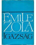 Igazság - Émile Zola
