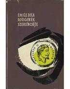 Rougonék szerencséje - Émile Zola
