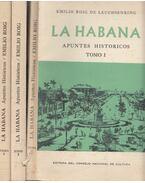 La Habana I-III. - Emilio Roig de Leuchsenring