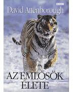 Az emlősök élete - Attenborough, David