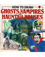 How to Draw Ghosts, Vampires & Haunted Houses - Emma Fischel