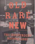 Old Rare New - The Independent Record Shop - Emma Pettit, Nadine Kathe Monem