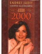 Anno 2000 - Endrei Judit