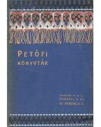 Petőfi és Arany levelezése; Meltzl Hugó Petőfi-tanulmánai - Endrődi Béla, Meltzl Hugó