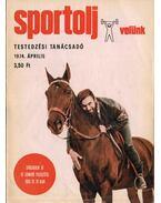 Sportolj velünk 1974. április - Endrődi Lajos