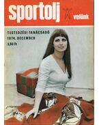 Sportolj velünk 1974. december - Endrődi Lajos