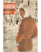 Turista 1970. 1971. teljes (2 évfolyam egybekötve) - Endrődi Lajos