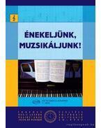 Énekeljünk muzsikáljunk - Agócsy László, J. Irsai Vera
