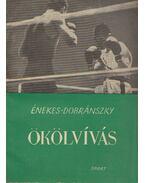 Ökölvívás - Énekes Árpád, Dobránszky István