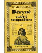 Déryné erdélyi színpadokon - Enyedi Sándor
