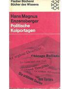 Politische Kolportagen - Enzensberger, Hans Magnus