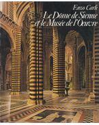 Le Dome de Sienne et de Musée de L'Oeuvre - Enzo Carli