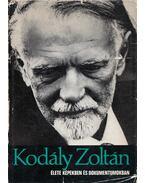 Kodály Zoltán élete képekben és dokumentumokban (dedikált) - Eősze László