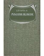 Magyar alakok - Eötvös Károly
