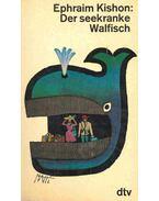 Der seekranke Walfisch - Ephraim Kishon