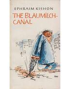 The Blaumilch Canal - Ephraim Kishon