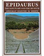 Epidaurus: The Sanctuary and teh Museum